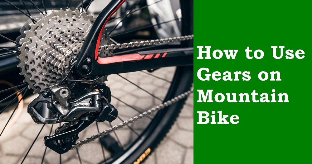 How to Use Gears on a Mountain Bike